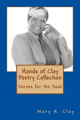 Hands of Clay Poetry Collection