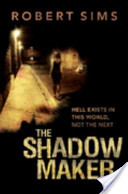 The Shadow Maker