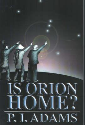 Is Orion Home?