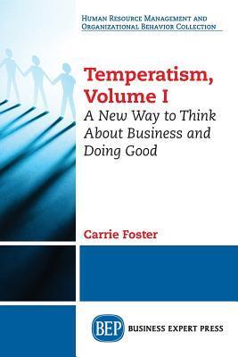 Temperatism, Volume I