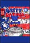 Batty & Batina
