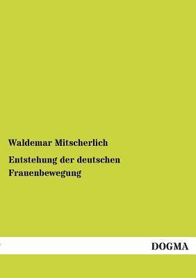 Entstehung der deutschen Frauenbewegung