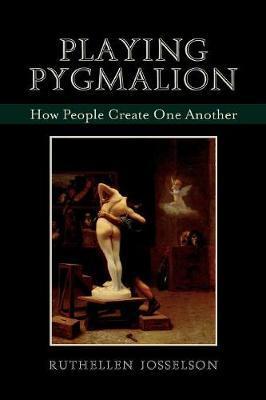 Playing Pygmalion