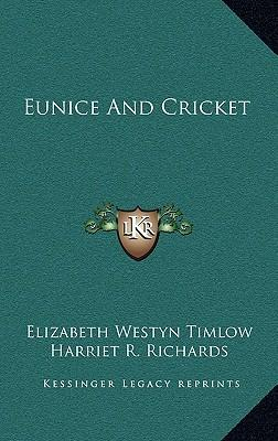 Eunice and Cricket