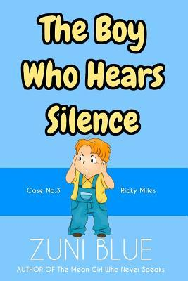 The Boy Who Hears Silence