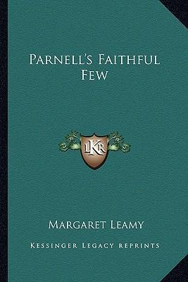 Parnell's Faithful Few