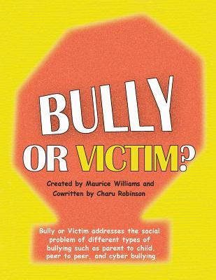 Bully Or Victim?