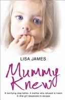 Mummy Knew