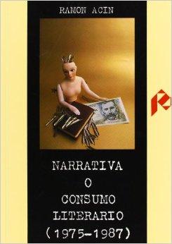Narrativa o consumo literario (1975-1987)