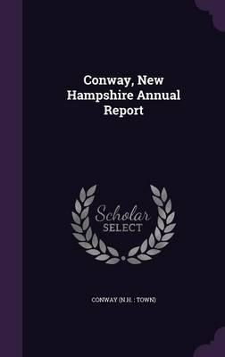 Conway, New Hampshire Annual Report