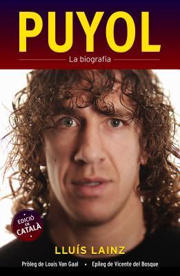 Puyol la biografia / Puyol The Biography