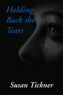 Holding Back the Tears
