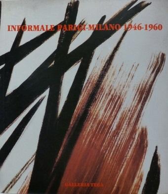 Informale Parigi-Milano 1946-1960