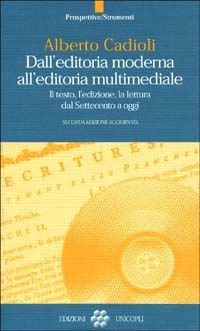 Dall'editoria moderna all'editoria multimediale