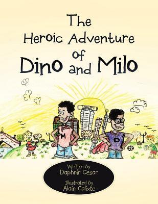 The Heroic Adventure of Dino and Milo