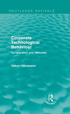 Corporate Technological Behaviour (Routledge Revivals)