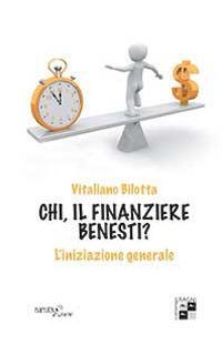Chi, il finanziere Benesti? L'iniziazione generale
