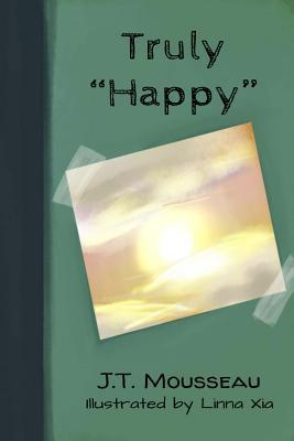 """Truly """"Happy"""""""