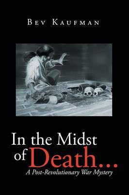 In the Midst of Death
