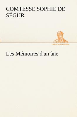 Les Memoires d un Ane