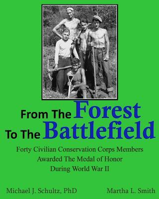 From the Forest to the Battlefield