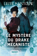 Le Mystère du drake mécaniste (Emma Bannon and Archibald Clare)