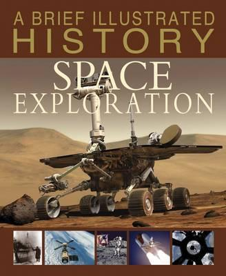 A Brief Illustrated History of Space Exploration (Fact Finders