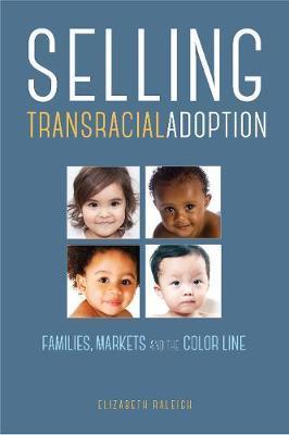 Selling Transracial Adoption