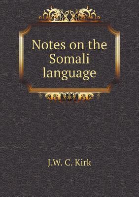 Notes on the Somali Language