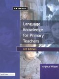 Language Knowledge for Primary Teachers - 3rd Edition