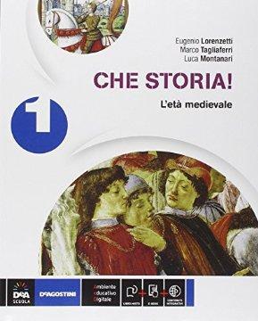 Che storia! Atlante geo-storia-Cittadinanza. Per la Scuola media. Con e-book. Con espansione online