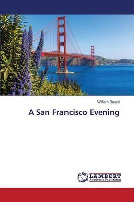 A San Francisco Evening