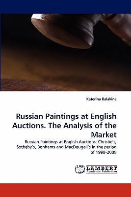 Russian Paintings at English Auctions. The Analysis of the Market