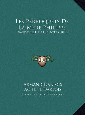 Les Perroquets de La Mere Philippe