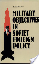 Military Objectives in Soviet Foreign Policy