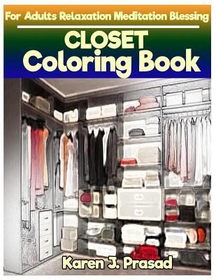 CLOSET Coloring book for Adults Relaxation  Meditation Blessing