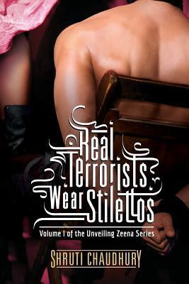 Real Terrorists Wear Stilettos