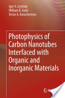 Photophysics of Carbon Nanotubes Interfaced with Organic and Inorganic Materials