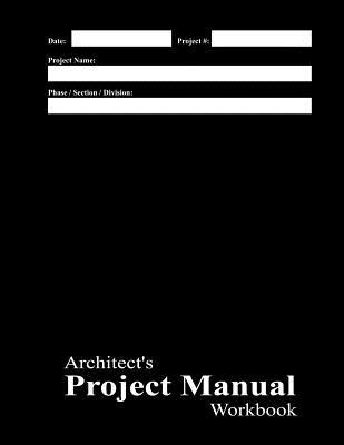 Architect's Project Manual Workbook