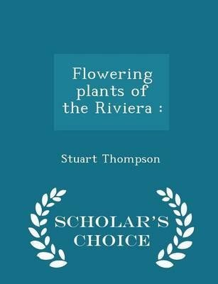 Flowering Plants of the Riviera