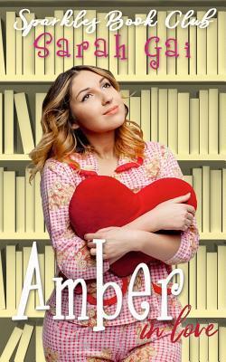 Amber in Love