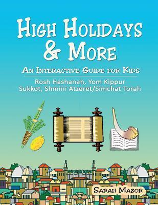 High Holidays & More