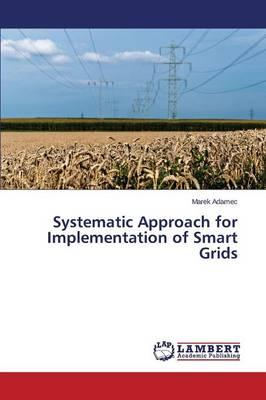 Systematic Approach for Implementation of Smart Grids