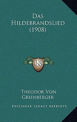 Das Hildebrandslied (1908)