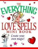The Everything Love Spells Mini Book