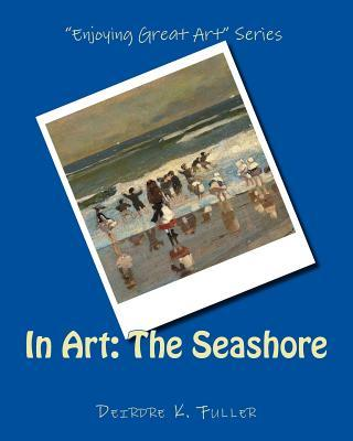 In Art the Seashore