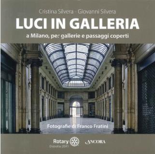 Luci in galleria a Milano, per gallerie e passaggi coperti