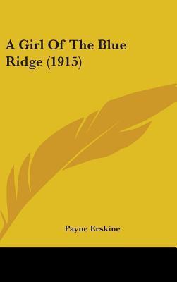A Girl of the Blue Ridge (1915)