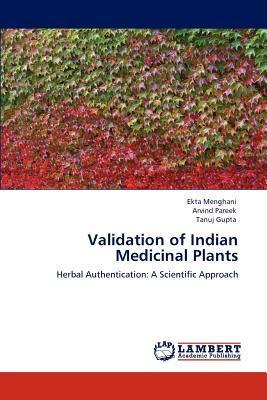 Validation of Indian Medicinal Plants