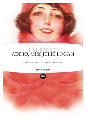 Addio, Miss Julie Lo...